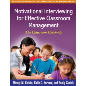 Motivational Interviewing for Effective Classroom Management