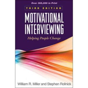 Motivational Interviewing Helping People Change Third Edition